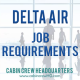 delta air job requirements
