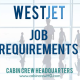 westjet job requirements