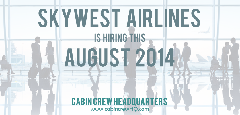 Skywest Airlines Cabin Crew Events August 2014 Cabin