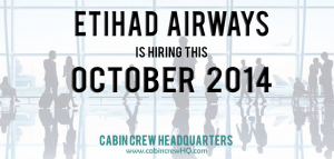 etihad airways cabin crew hiring october 2014