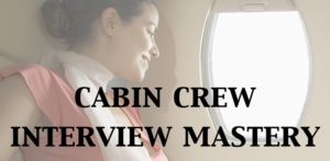 Cabin Crew Interview Mastery